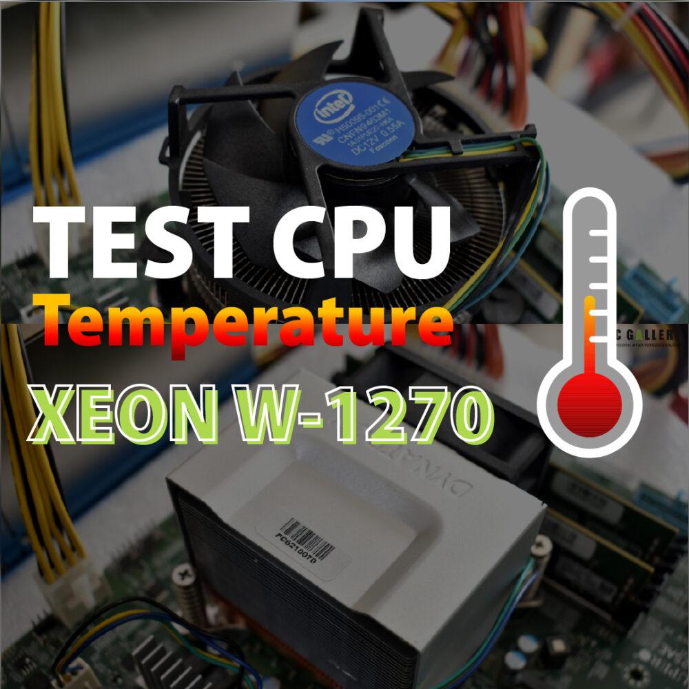 Test Temp CPU Xeon W-1270