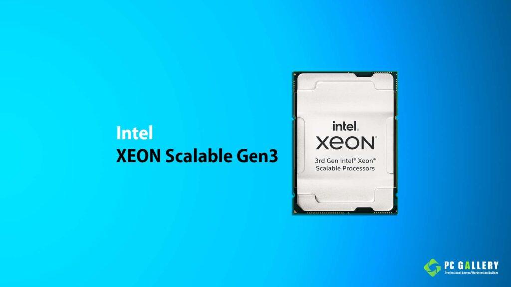 Xeon Gen3