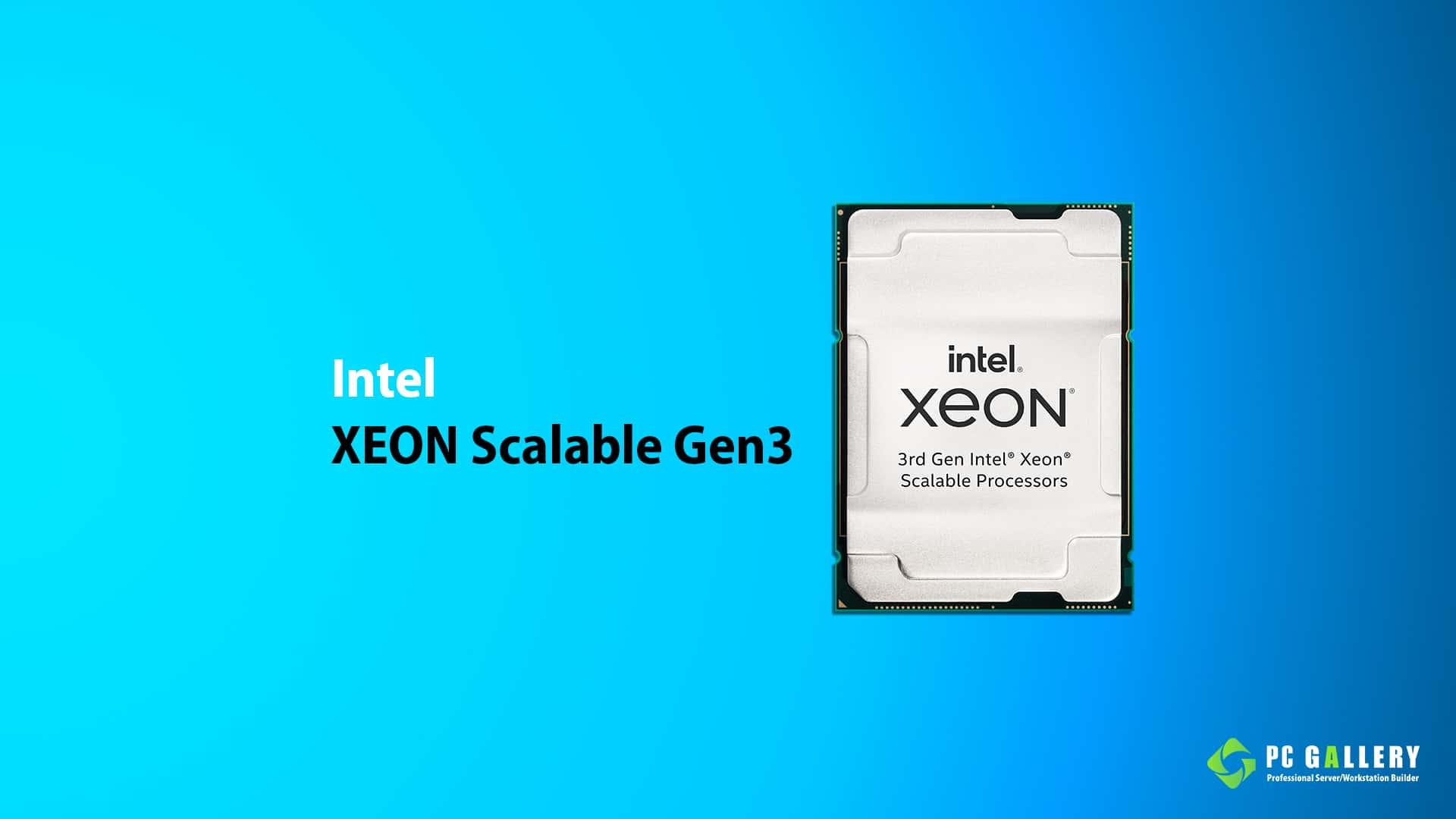 โปรเซสเซอร์ Intel XEON Scalable Gen3