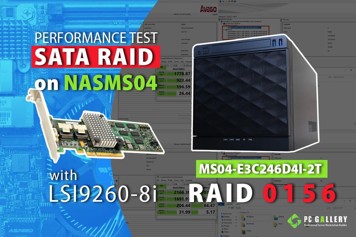 Test RAID NAS MS04-E3C246D4I-2T with RAID LSI 9260-8i